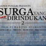 Sinopsis Film : Surga Yang Tak di Rindukan 2 (SYTD2)